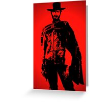 a fistful of dollars Greeting Card