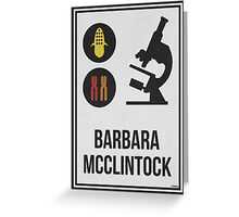 BARBARA MCCLINTOCK - Women in Science Wall Art Greeting Card