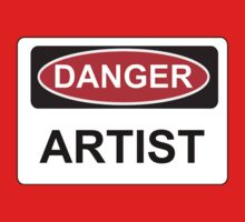 Danger Artist - Warning Sign by graphix