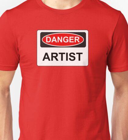 Danger Artist - Warning Sign Unisex T-Shirt
