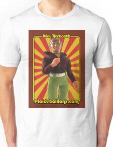 PlaidStallions Brick Mantooth Doll Unisex T-Shirt