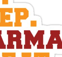 Eat. Sleep. Pharmacy. Repeat Sticker
