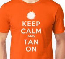 Keep Calm and Tan On (DS) Unisex T-Shirt