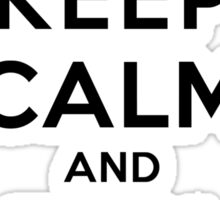 Keep Calm and Tan On (LS) Sticker