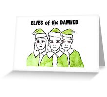 Elves of the Damned Greeting Card