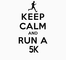 Keep Calm and Run a 5K Male (LS) Unisex T-Shirt