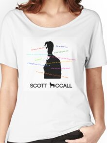 Scott Mccall Quotes Women's Relaxed Fit T-Shirt