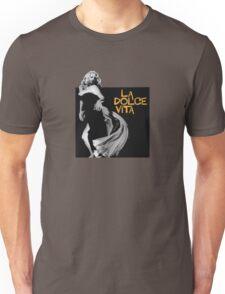 La dolce vita Unisex T-Shirt