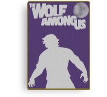 The Wolf Among Us Poster Canvas Print