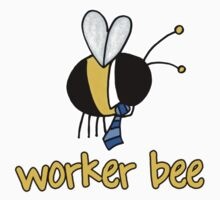Worker Bee - manager/CEO by Corrie Kuipers