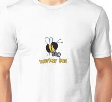 Worker Bee - photographer Unisex T-Shirt