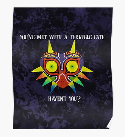 Majora's Mask Splatter (Quote No Background) Poster
