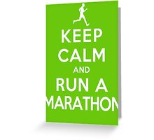 Keep Calm and Run a Marathon Male (DS) Greeting Card