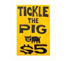 Tickle the Pig Art Print