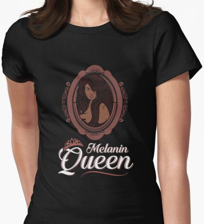 Sexy Melanin Queen Black Girl Magic African Poppin Womens Fitted T-Shirt