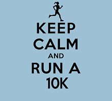 Keep Calm and Run a 10k Female (DS) Womens Fitted T-Shirt