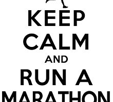 Keep Calm and Run a Marathon Female (DS) by rachaelroyalty