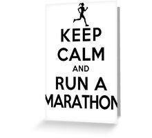 Keep Calm and Run a Marathon Female (DS) Greeting Card