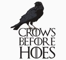 Crows Before Hoes by pancom