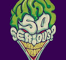 Why So Serious? - Joker by Frostfall