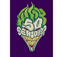 Why So Serious? - Joker Photographic Print