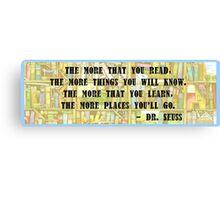 Dr. Seuss Quote - Reading Canvas Print