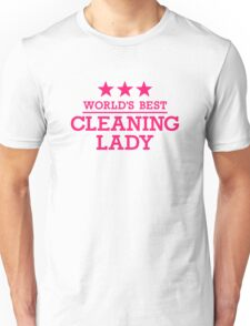 World's best cleaning lady Unisex T-Shirt