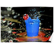 Exploding Blue With Red Bubble! Poster