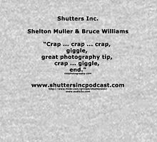 Shutters Inc Promotional Shirt Unisex T-Shirt