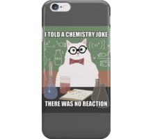 Chemistry Cat - Funny Meme - Internet Meme iPhone Case/Skin