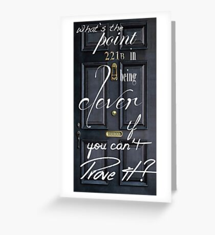 What's the Point in Being Clever...? Greeting Card