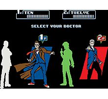 Select Your Doctor Photographic Print