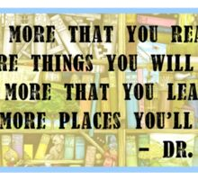 Dr. Seuss Quote - Reading Sticker
