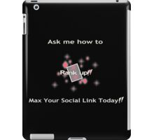 Ask me how to max your social link Pink iPad Case/Skin