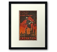 Do Your Part to Stop the Uprising Framed Print