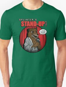 Splinter's Stand-Up Tour Unisex T-Shirt