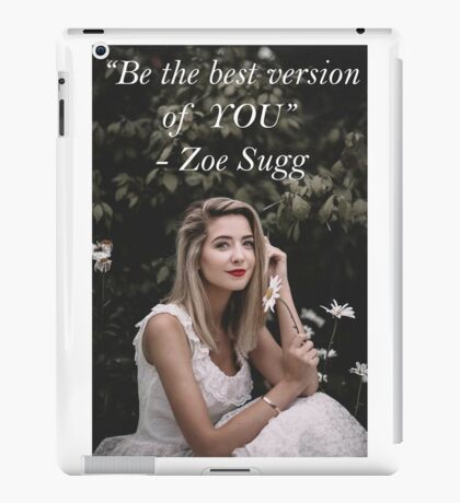 Zoe Sugg - Be The Best YOU  iPad Case/Skin