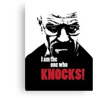 Breaking Bad - Heisenberg - I am the one who knocks! T-shirt Canvas Print