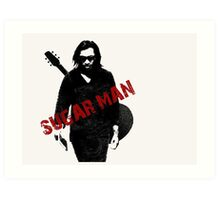 SUGAR MAN Art Print
