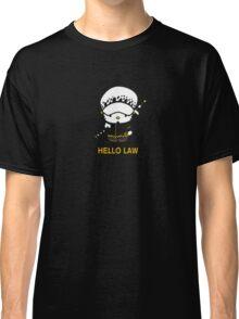 Hello Trafalgar Law Classic T-Shirt