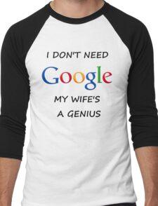 I DON'T NEED GOOGLE MY WIFE t-shirt Men's Baseball ¾ T-Shirt