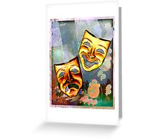 Comedy Tragedy Greeting Card
