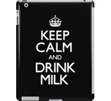 Drink Milk - Keep Calm and Carry On iPad Case/Skin