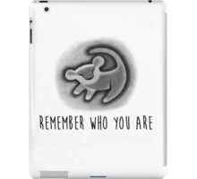 Remember Who You Are - The Lion King iPad Case/Skin