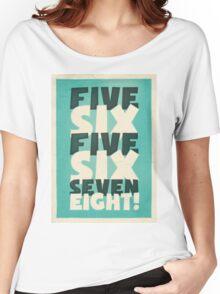 Lindy Lyrics - 5, 6, 5, 6, 7, 8 Women's Relaxed Fit T-Shirt