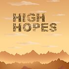 High Hopes by portokalis