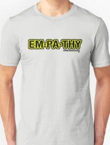 empathy  use it T-Shirt