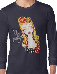 Oh Puddin'! Long Sleeve T-Shirt