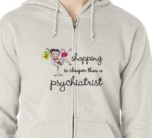 shopping is psychological Zipped Hoodie