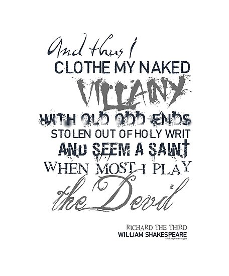 Shakespeare's Richard III Villainy Quote by Sally McLean